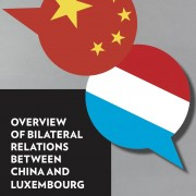 "Publication Launch: ""Overview of Bilateral Relations Between China and Luxembourg"""